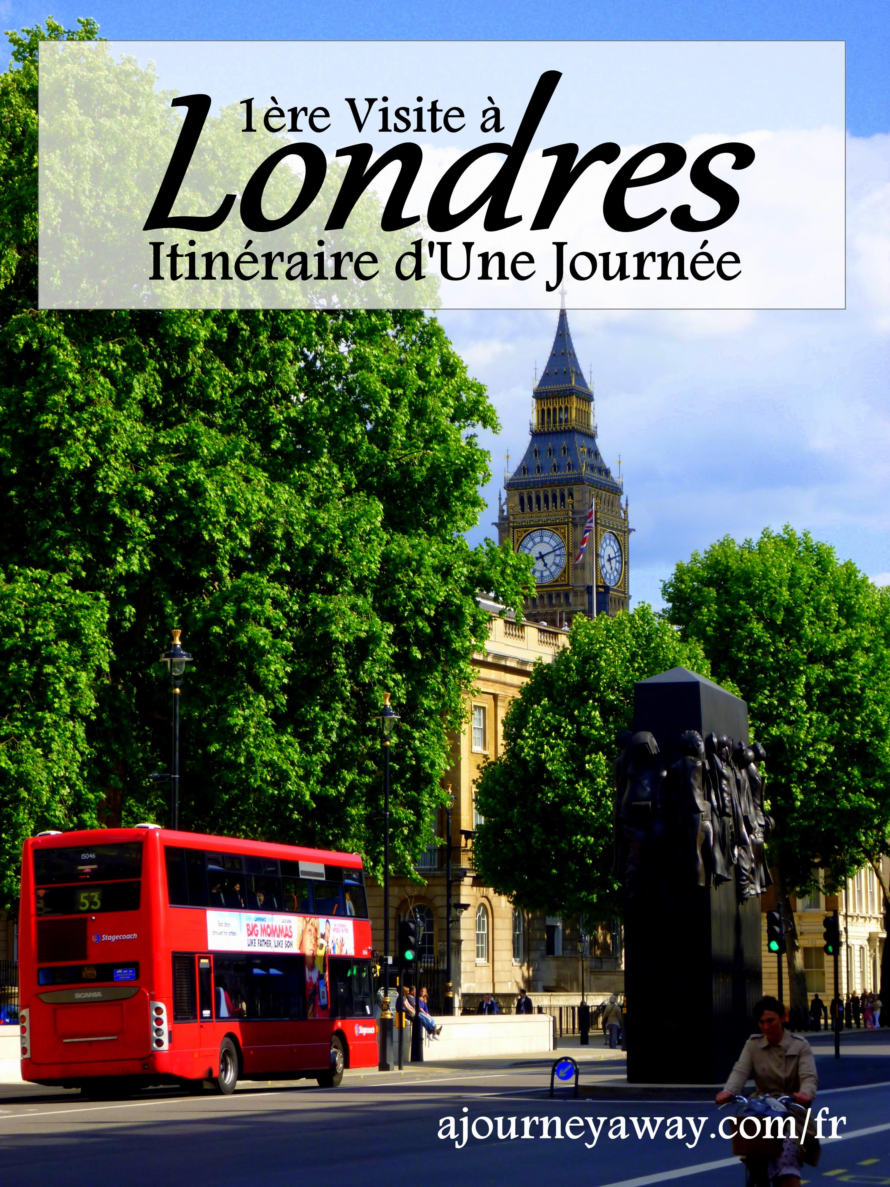 Itinéraire d'une journée à Londres