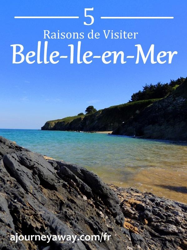 Photos qui vous donneront envie de visiter Belle-Ile