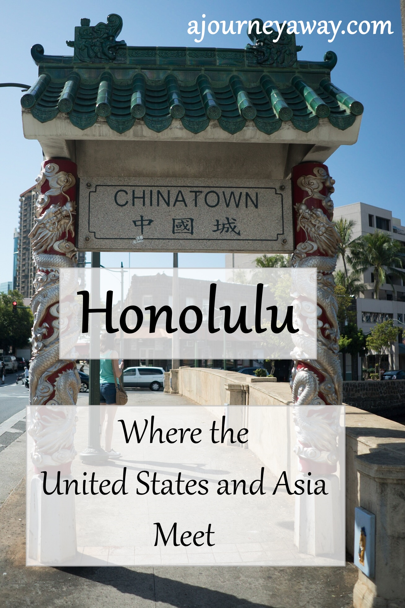 Honolulu: Where the United States and Asia Meet