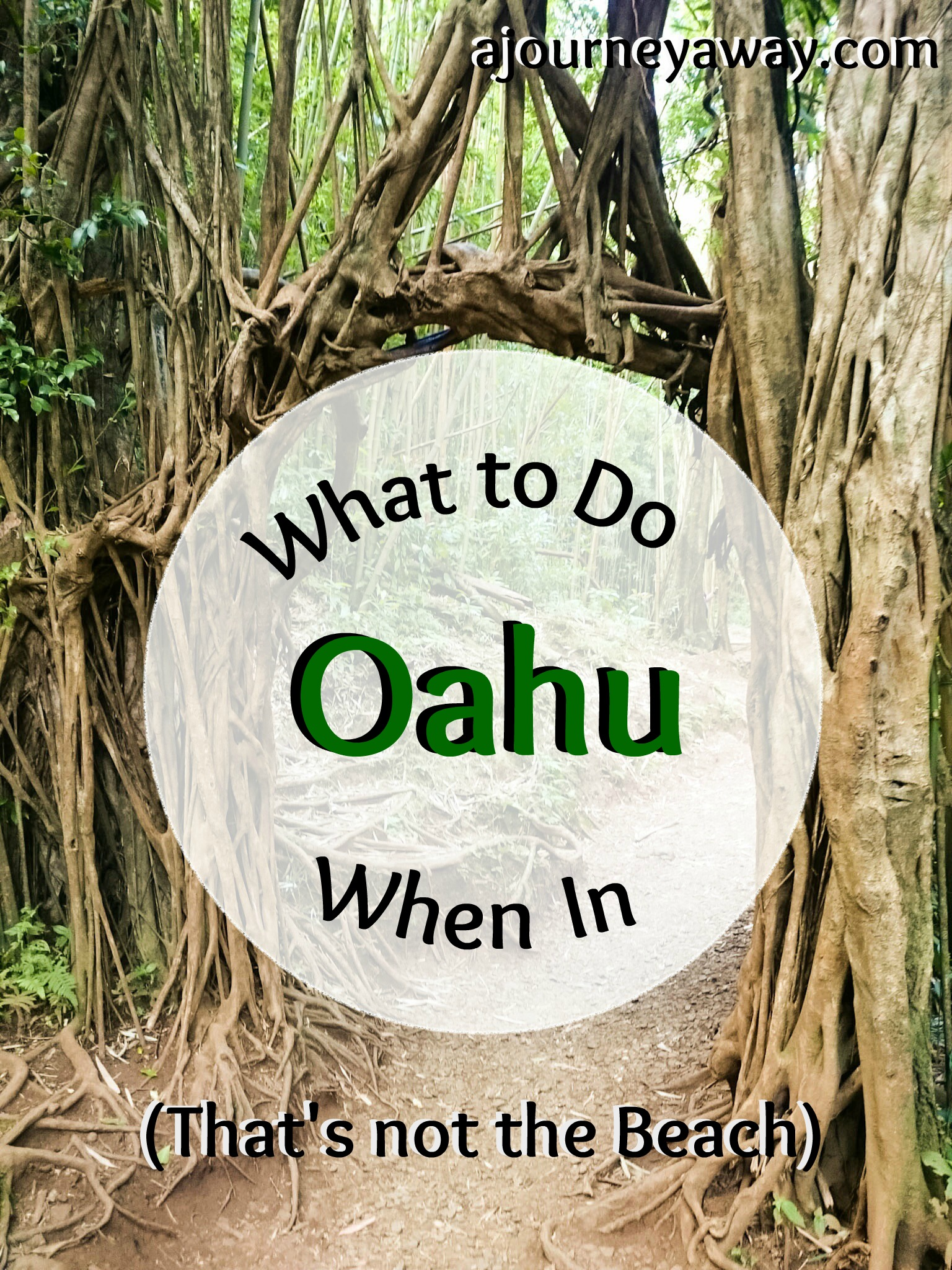 What to do in Oahu, Hawaii (that's not the beach)