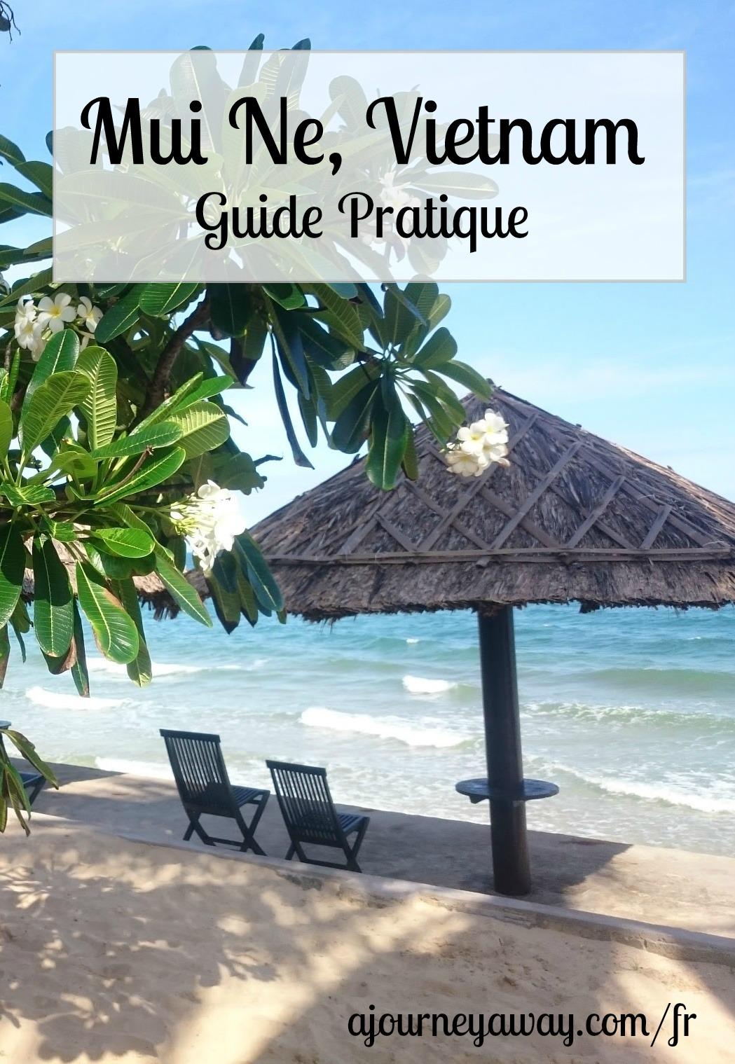 Mui Ne, Vietnam : guide pratique