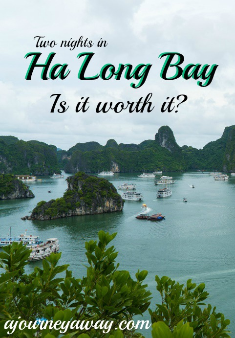 Two nights in Ha Long Bay, is it worth it?