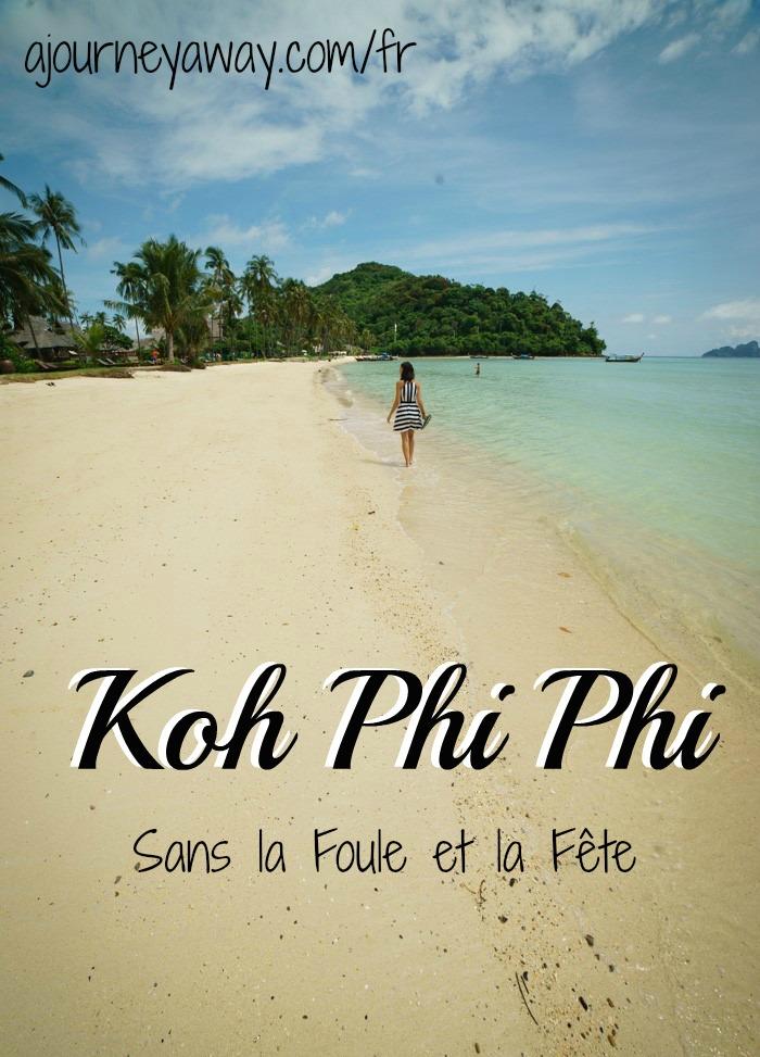 Comment profiter de Koh Phi Phi, Thaïlande, sans la foule et le fête