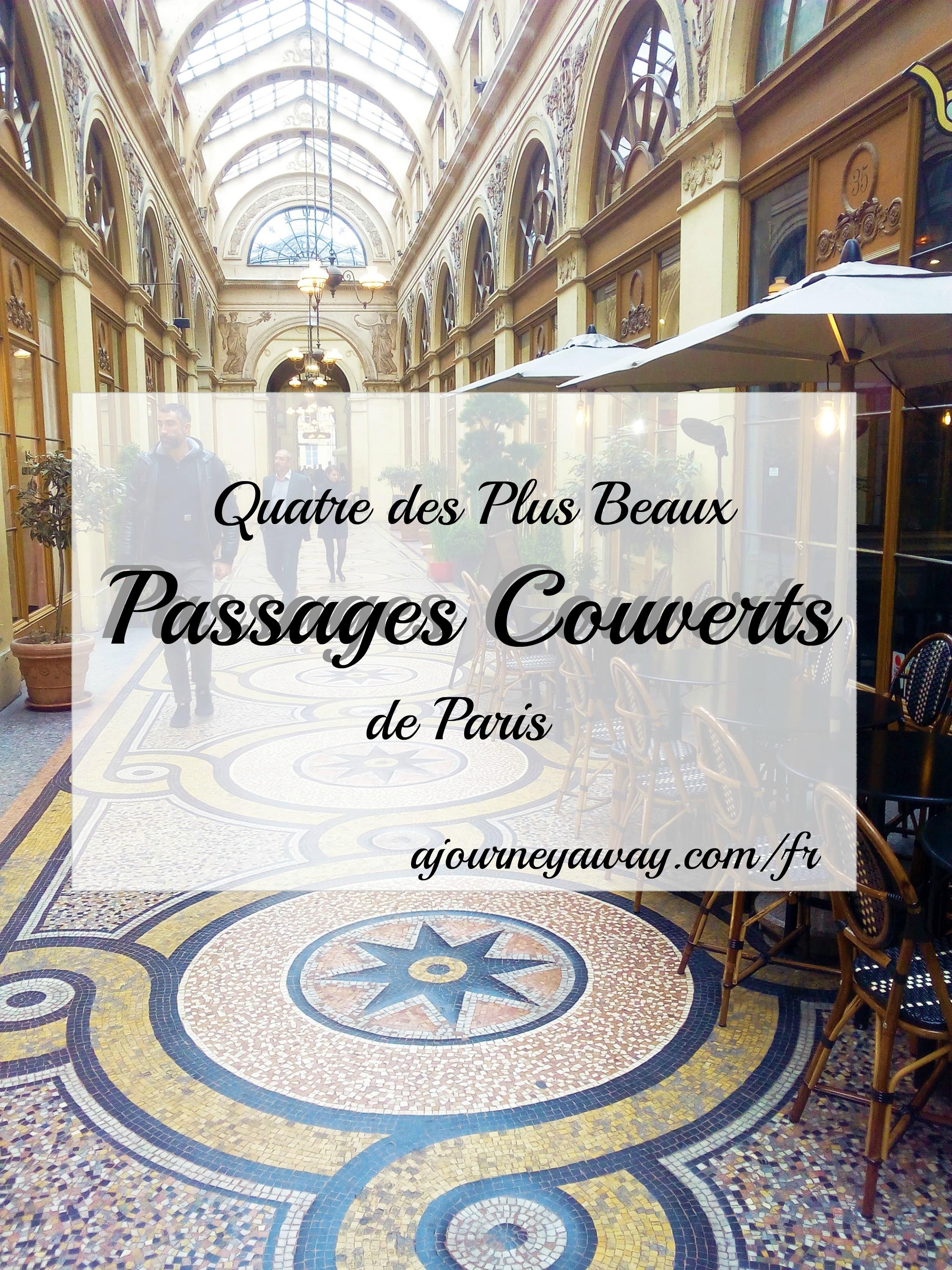 Découvrez 4 des plus beaux passages de Paris