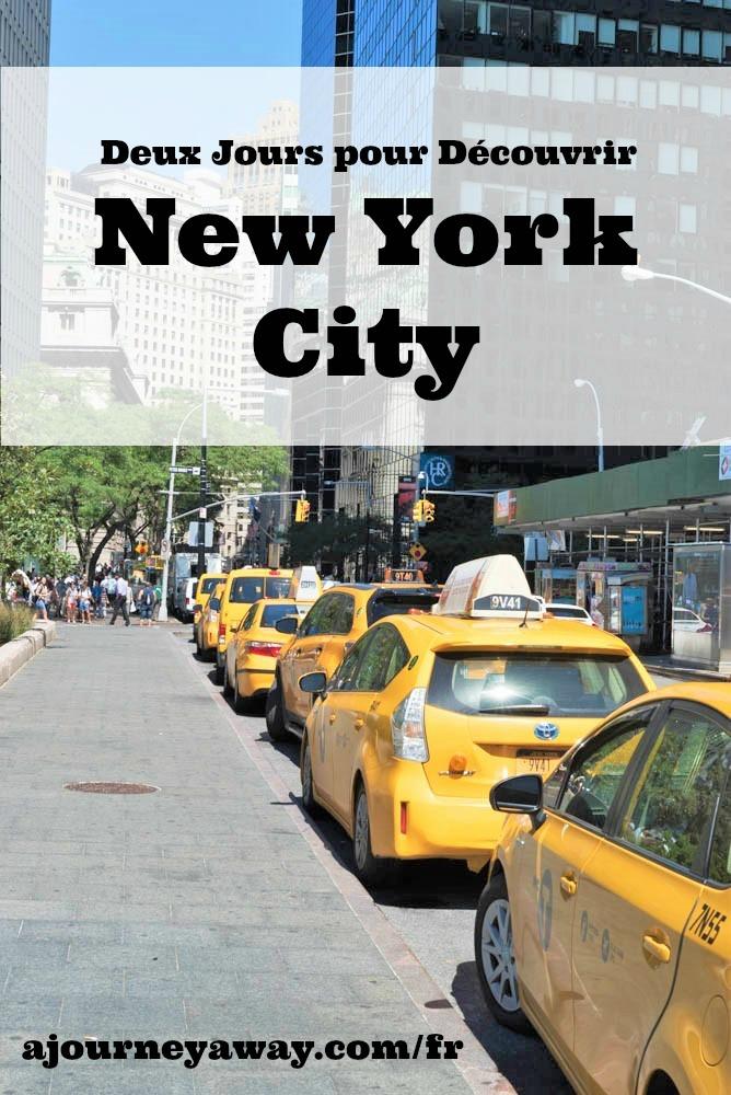 Deux jours pour découvrir New York City