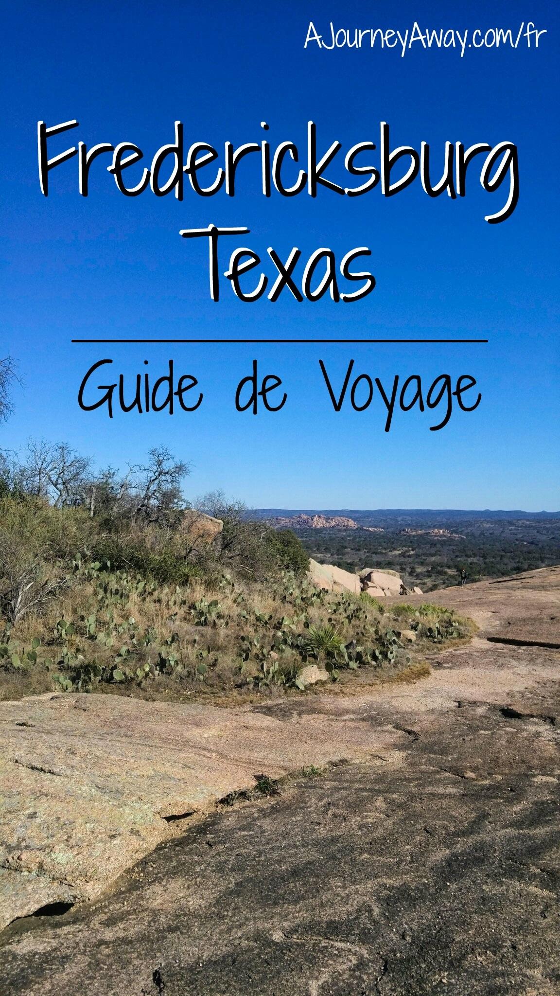 Escapade à Fredericksburg, Texas - Guide de voyage
