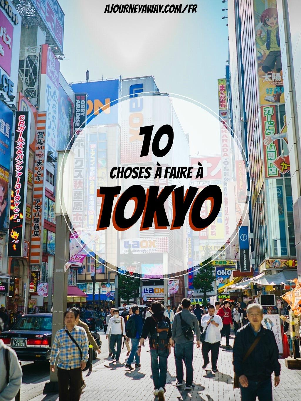 10 Choses à faire à Tokyo | Blog voyage A Journey AWay