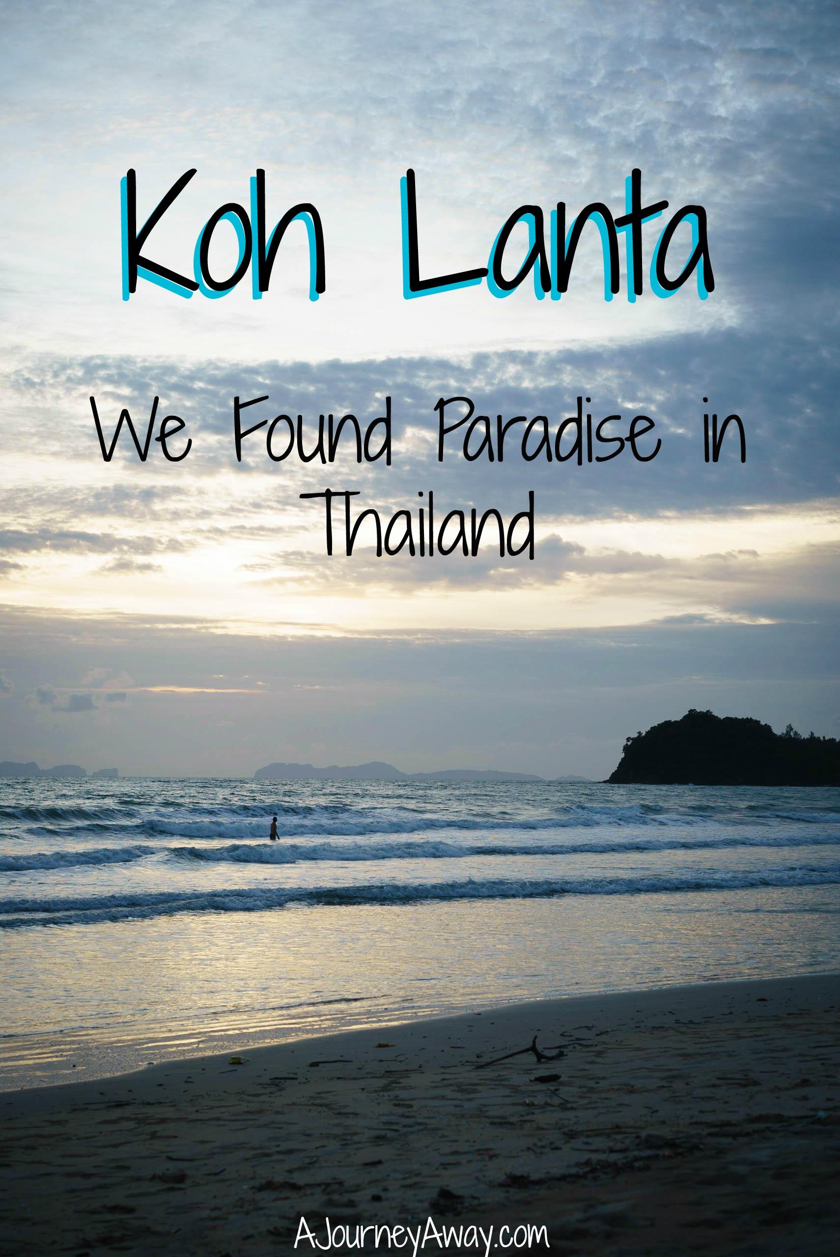 Koh Lanta, Thailand: we found paradise | A Journey Away travel blog